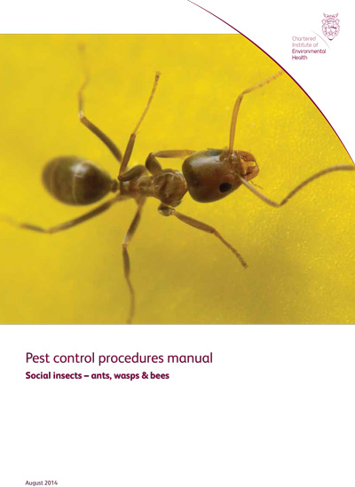 Pest Control Procedures Manual: Social Insects – Ants, Wasps & Bees